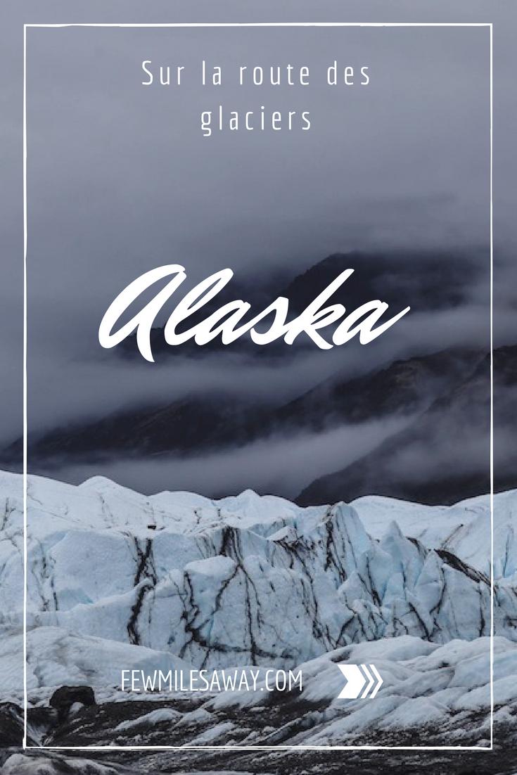 Partir à la découverte des plus beaux glaciers d'Alaska...